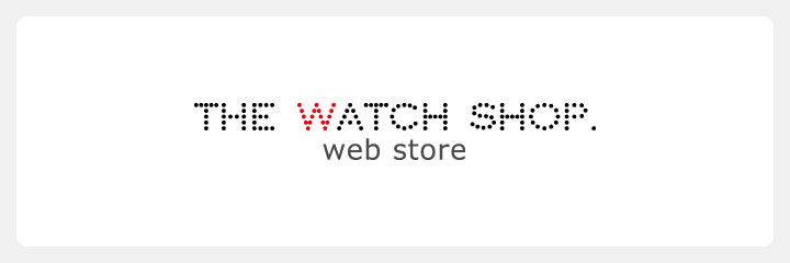 THE WATCH SHOP.web store